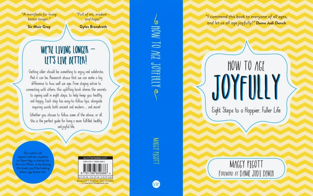 Front and back cover view of How To Age Joyfully by Maggy Pigott